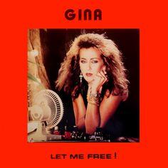 """Gina """"Let Me Free"""""""