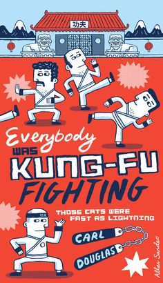 Everybody Was Kung Fu Fighting - Carl Douglas. You know you're hearing it in your head right now!