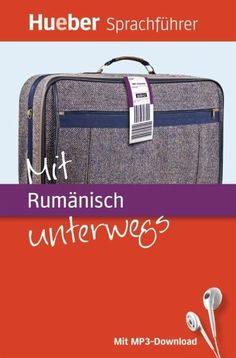 Mit Rumänisch unterwegs | Rumänisch Lernen Sprachkurs Suitcase, Training, Products, Language Acquisition, Handy Tips, Social Media, Grammar, Studying, Book