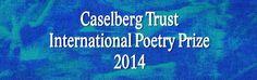 2014 Caselberg Trust International Poetry Prize Art Base, Trust, Poetry, Neon Signs, Poetry Books, Poem, Poems