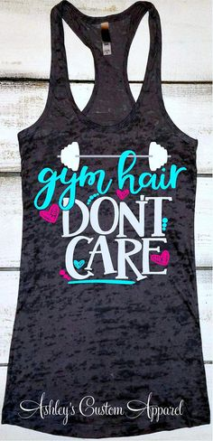 e5d7606052b25 Women s Workout Tank Gym Hair Don t Care Inspirational Fitness Burnout  Motivational Fitness Cute Gym Shirts Installing Muscles Workout Tops