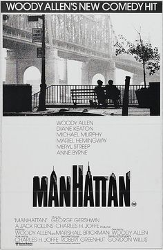 Manhattan (1979) Gorgeous widescreen black and white. A masterpiece. Cinematography by Gordon Willis.