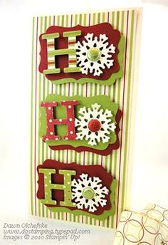 tall Christmas card ... HO HO HO with snowflakes for the O ... sweet card ... Stampin' Up!