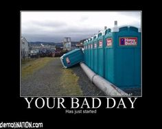 While the overturned porta-potty is funny i'm laughing at the name they chose to put on them. Honey bucket???