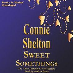 Sweet Somethings: Samantha Sweet, Book 9