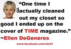 LGBT. Best quote ever! I love Ellen.