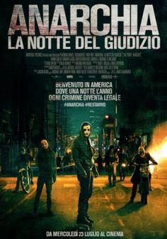 Anarchia - La notte del giudizio di James DeMonaco horror, thriller, Usa/Francia (2014)