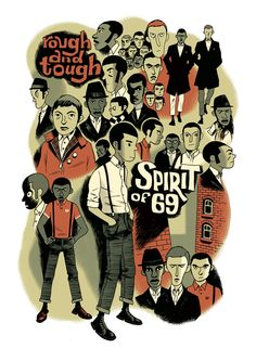 Buster Bone's Stuff — Spirit of 69 Personal work about London Street...