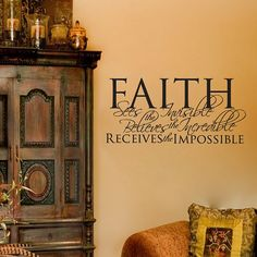 Faith sees the invisible believes the incredible by Stickitthere, $24.95