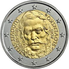 N♡T.2 euro: 200th Anniversary of the Birth of Ľudovít Štúr Country:	Slovakia  Mintage year:	2015 Issue date:	23.10.2015 Face value:	2 euro Diameter:	25.75 mm Weight:	8.50 g Alloy:	Bimetal: CuNi, nordic gold Quality:	Proof, BU, UNC Mintage:	1 mil. pc