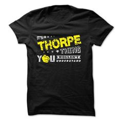 If your name is THORPE then this is just for you #name #THORPE #gift #ideas #Popular #Everything #Videos #Shop #Animals #pets #Architecture #Art #Cars #motorcycles #Celebrities #DIY #crafts #Design #Education #Entertainment #Food #drink #Gardening #Geek #Hair #beauty #Health #fitness #History #Holidays #events #Home decor #Humor #Illustrations #posters #Kids #parenting #Men #Outdoors #Photography #Products #Quotes #Science #nature #Sports #Tattoos #Technology #Travel #Weddings #Women