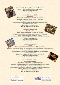 La Cucina de na olta.  Non è un semplice ristorante, non è una semplice cena, avrete la possibilità di assaporare prodotti dai gusti indimenticabili, gusti di una volta. Affrettatevi a prenotare i posti sono limitati!  #Cena #Dinner #Verona #DBHotel #Eventi #Gusto