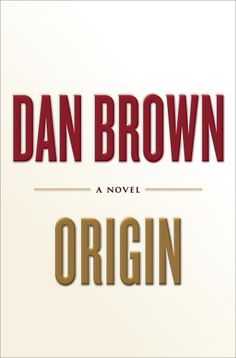 In keeping with his trademark style, Dan Brown, author of The Da Vinci Code and Inferno, interweaves codes, science, religion, history, art, and architecture into this new novel. Origin