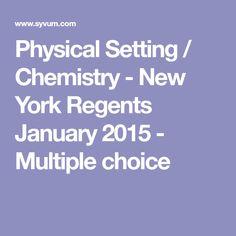 Physical Setting / Chemistry - New York Regents January 2015 - Multiple choice