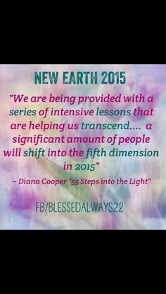 New earth 2015, Lightworker, light being