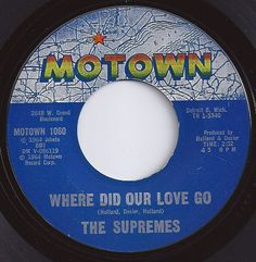 Where Did Our Love Go / Supremes on Billboard 1964 Make Mine Music, I Love Music, Love Songs, Good Music, 60s Music, Music Tv, Music Bands, 45 Records, Vinyl Records