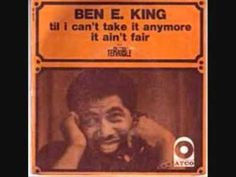 BEN E KING ~ TIL I CAN'T TAKE IT ANYMORE Ben E King, Cant Take Anymore, All Songs, Oldies But Goodies, Music Love, I Cant, Music Videos, Canning, Can't Take Anymore