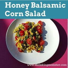 Honey Balsamic Corn Salad Recipe
