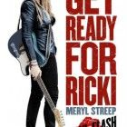 First trailer, poster and images for the dramedy RICKI AND THE FLASH starring Meryl Streep, Kevin Kline, Mamie Gummer and Sebastian Stan. 2015 Movies, Hd Movies, Movies To Watch, Movies Online, Latest Movies, Famous Movies, Iconic Movies, Comedy Movies, Drama Movies