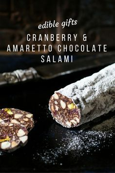 Louise Robinson's chocolate salami recipe is packed with festive dried cranberries, Amaeretto, almonds and pistachios. These make fabulous edible gifts, or delicious post-Christmas dinner petit fours. Edible Christmas Gifts, Xmas Food, Edible Gifts, Christmas Cooking, Christmas Desserts, Christmas Treats, Diy Food Gifts, Christmas Hamper, Christmas Goodies