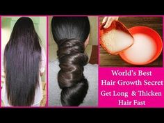 Rice Water For Extreme Hair Growth | Get Long Thicken Hair Fast | World's Best Hair Growth Remedy - YouTube