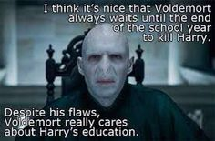 Aw, Little Voldy has a heart for learning....I hate him
