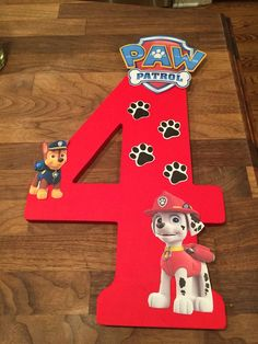 DIY - Paw Patrol Birthday Decoration - What you need: Number sign from Hobby Lobby, Red paint (regular paint or spray paint) Fourth Birthday, 4th Birthday Parties, Birthday Fun, Birthday Ideas, Paw Patrol Birthday Decorations, Paw Patrol Birthday Card, Fete Emma, Cumple Paw Patrol, Puppy Party