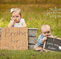 I love the brother for sale sign!!!