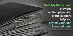 Beat My Home Loan provides written plans and group support, to help you pay off #Beatmyhomeloan
