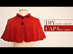 How to knit a cape Crochet Shawl, Crochet Baby, Knit Crochet, Diy Moda, Knitting Patterns, Crochet Patterns, Knitting Videos, Cowl Scarf, Capelet