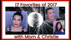 Top 17 Favorite Products of 2017 - w/ Annabelle Marie & Fab&Glam over 50