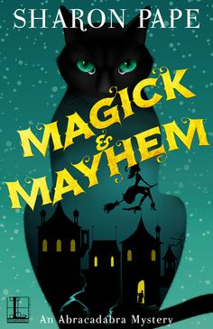 ARC Book Review: Magick & Mayhem by Sharon Pape https://www.creating-serenity.com/arc-book-review-magick-mayhem-by-sharon-pape/?utm_campaign=coschedule&utm_source=pinterest&utm_medium=Free%20Bird%20Reviews&utm_content=ARC%20Book%20Review%3A%20Magick%20and%20Mayhem%20by%20Sharon%20Pape