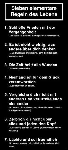 Sieben elementare Regeln des Lebens German Quotes, Life Rules, Better Life, Life Advice, True Words, Personal Development, Panda, True Stories, Life Lessons