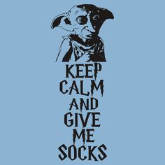 """""""Keep Calm and Give Me Socks"""" T-Shirts & Hoodies by Sadrianne   Redbubble"""