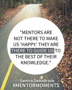 #Inspiration | What do you think about #Mentors? Do you agree with Samira DeAndrade, Sr. Account Exec at #Diesel?