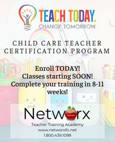 Become a Child Care Teacher! Get certified in 8-11 weeks! Classes available On-line and In-class! Funding and payment plans available!  networxllc.net/teacher