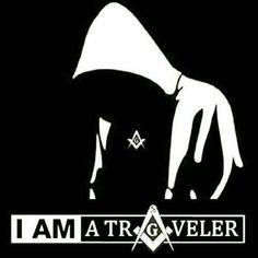 I' am a traveler   The Freemasons   #FreemasonrySquared   freemasonrysquared.blogspot.com   freemasonrysquared.org   Facebook.com/freemasonrysquared