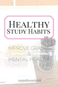 Healthy Study Habits // Improve Grades and Mental Health