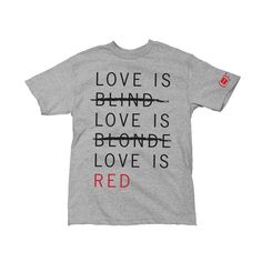 The (RED) Story: 3% of the purchase of every Girl (PRODUCT)RED Special Edition Love Is Red T-Shirt will go to the Global Fund to fight AIDS.