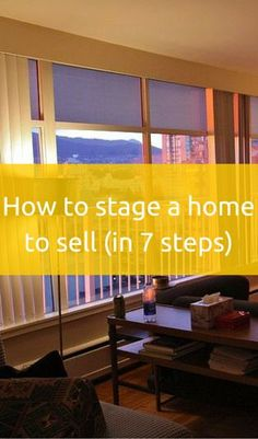 How To Stage A Home To Sell (In 7 Tips)