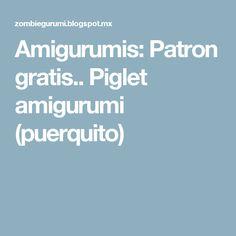 Amigurumis: Patron gratis.. Piglet amigurumi (puerquito)