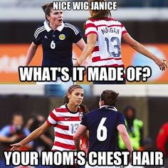 Dissed by alex morgan (soccer players love to quote mean girls) soccer jokes , Funny Soccer Memes, Football Memes, Soccer Humor, Funny Memes, Dankest Memes, Mean Girls, American Football, Funny Shit, Hilarious