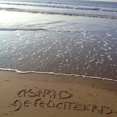 Astrid gefeliciteerd #yournameinthesand #jenaaminhetzand