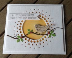 handmade birthday card from Milo's Scrapgarden: A little bird told me ... ... Memory Box dies ... bird on a branch ... circle window with small circle cut outs ... luv it!!