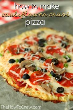 How To Make PERFECT Cauliflower Crust Pizza!  It is so good and you won't have to feel guilty about having a few slices!