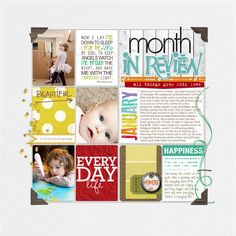 I'm loving her idea of a month in review.  This takes the stress out of doing the whole year for me!!