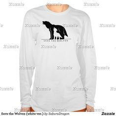 Save the Wolves (white ver.) T Shirt #wolves #wolf #howl #endangered #animals