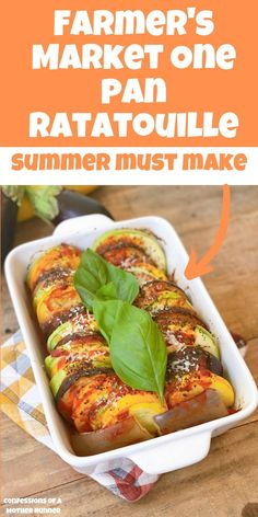 Farmer's Market One Pan Summer Ratatouille A light and easy, 1 pan baked ratatouille dish makes the perfect side or light meal inspired by Farmer's Market finds #MeatlessMonday #Vegan #Vegetarian #Vegetable #HealthySides #FamiyStyle #Eggplant #Zucchinini #Squash #onePan #Easy #FarmersMarket Farmers Market, Market One, Side Dishes Easy, Side Dish Recipes, Easy Dinner Recipes, Easy Family Dinners, Easy Meals, Runners Food