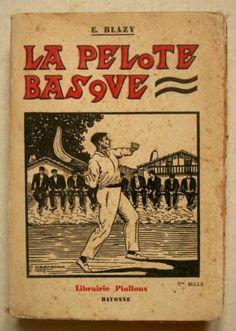 Pays Basque LA Pelote Basque Blazy 1929 Planches ET Photos | eBay