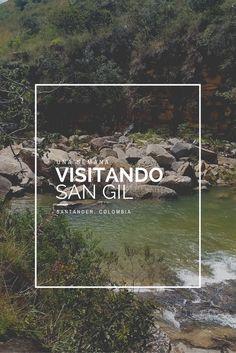 Lugares que puedes visitar cuando vayas a #SanGil en #Colombia. #travel #southamerica #sudamérica #viajeras #felicidad